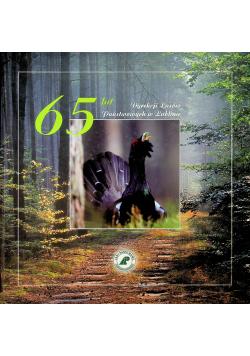 65 lat Dyrekcji lasów Państwowych w Lublinie