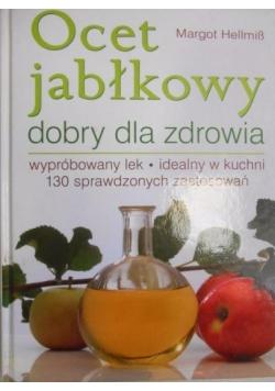 Ocet Jabłkowy Dobry Dla Zdrowia