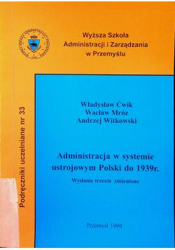Administracja w systemie ustrojowym Polski do 1939r