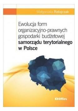 Ewolucja form organizacyjno-prawnych gospodarki...