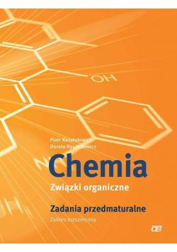 Chemia LO Związki organiczne Zadania przedmaturalne