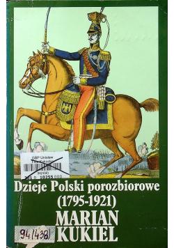 Dzieje polski porozbiorowe 1795 1921