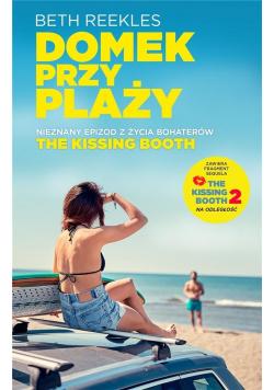 The Kissing Booth. Domek na plaży