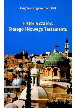 Historia czasów Starego i Nowego Testamentu