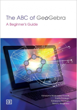 The ABC of GeoGebra. A Beginner's Guide