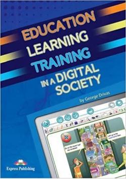 Education Learning Training in Digital Society