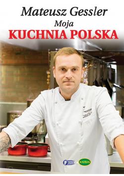 Moja kuchnia polska