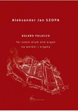 Bolero Polacco for snare drum and organ