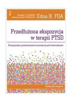 Przedłużona ekspozycja w terapii PTSD