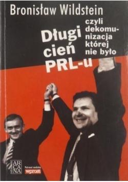 Długi cień PRLu czyli dekomunizacja której nie było