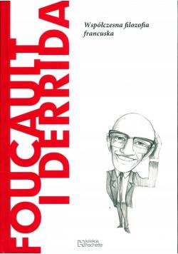 Foucault i Derrida Współczesna filozofia francuska
