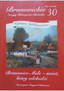 Bronowickie Zeszyty Historyczno - Literackie 30