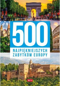 500 najpiękniejszych zabytków Europy
