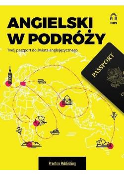 Angielski w podróży. Twój paszport do świata...