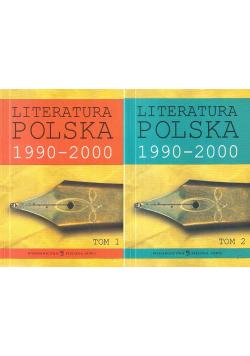 Literatura Polska 1990 - 2000 Tom I i II