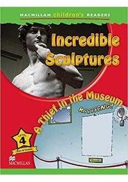 Children's: Incredible Sculptures 4 A Thief...