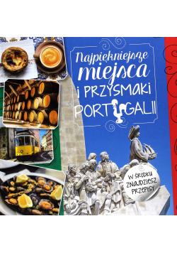 Najpiękniejsze miejsca i przysmaki Portugalii
