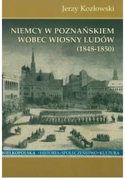 Niemcy w Poznańskiem wobec Wiosny Ludów 1848 1850