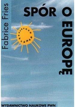 Spór o Europę