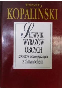 Słownik wyrazów obcych i zwrotów obcojęzycznych z almanachem