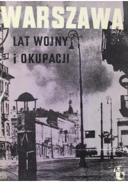 Warszawa lat wojny i okupacji  Zeszyt 3
