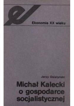 Kalecki o gospodarce socjalistycznej