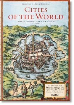 Georg Braun Franz Hogenberg Cities of the World