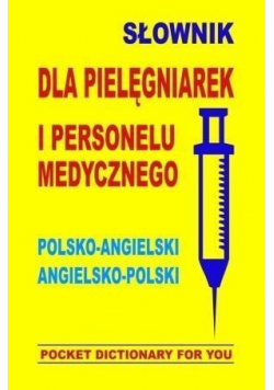 Słownik dla pielęgniarek i personelu medycznego