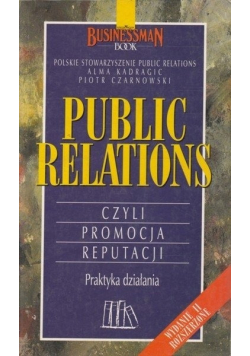 Public relations czyli promocja reputacji