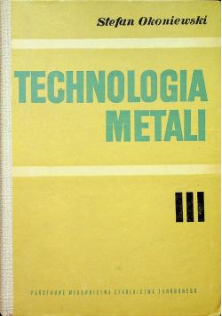 Technologia metali część III