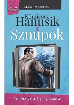 Kmisorz Hanusik i Sznupok