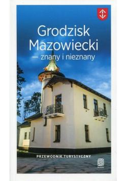 Przewodnik - Grodzisk Mazowiecki znany i nieznany
