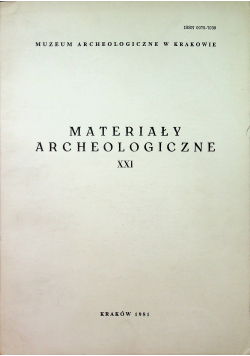 Materiały archeologiczne XXI