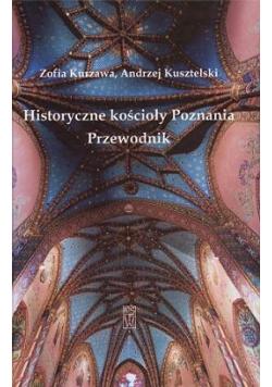 Historyczne kościoły Poznania Przewodnik