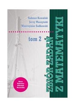 Zbiór zadań z matematyki T.2