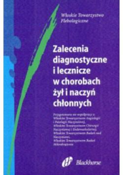 Zalecenia diagnostyczne i leczenie w chorobach żył i naczyń chłonnych