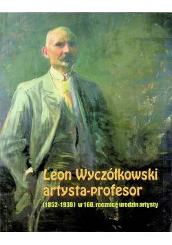 Leon Wyczółkowski artysta profesor