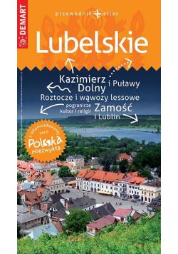 Polska Niezwykła. Lubelskie przewodnik+altas