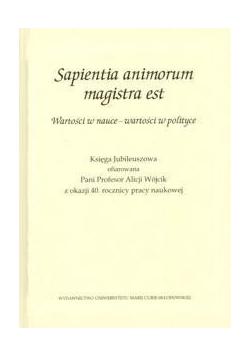 Sapientia animorum magistra est