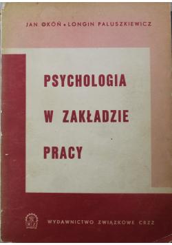 Psychologia w zakładzie pracy