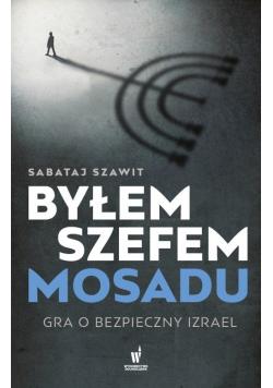 Byłem szefem Mosadu
