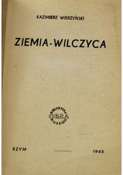 Ziemia wilczyca 1945 r.