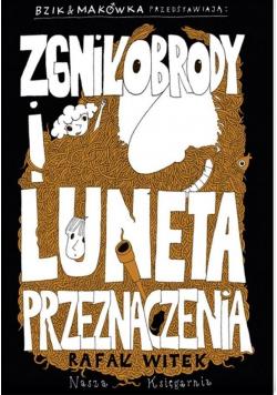 Bzik and Makówka Zgniłobrody i Luneta