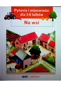 Pytania i odpowiedzi dla 3-6 latków Na wsi