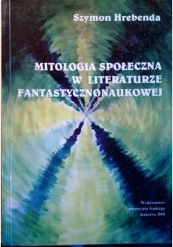 Mitologia społeczna w literaturze fantastycznonaukowej