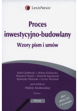 Proces inwestycyjno budowlany wzory pism i umów