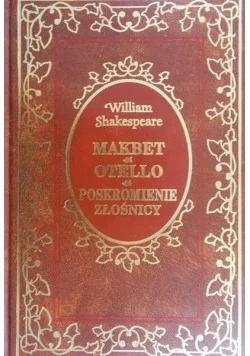 Makbet / Otello / Poskromienie złośnicy