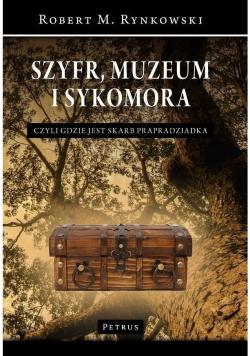 Szyfr muzeum i sykomora czyli gdzie jest skarb prapradziadka