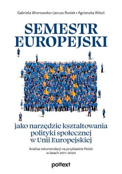 Semestr europejski jako narzędzie kształtowania polityki społecznej w Unii Europejskiej