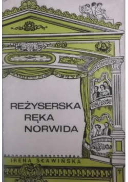Reżyserska ręka Norwida